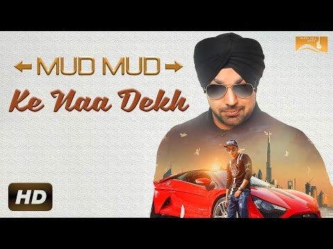 Mud Mud Ke Naa Dekh | Deep Money Feat. Harshit Tomar  | New Punjabi Video Songs