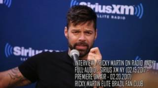 [FULL AUDIO INTERVIEW] Ricky Martin on Radio Andy | Sirius XM