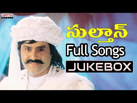 Sultaan Telugu Movie Songs Jukebox ll Bala Krishna, Roja