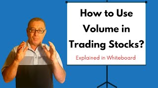 How to Use Volume in Trading Stocks? Part 2