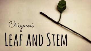 How To Make An Origami Leaf And Stem (using Wire)
