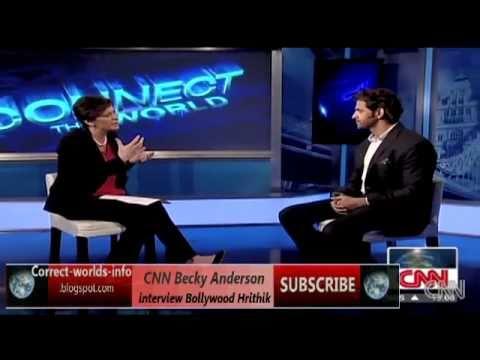 CNN Becky Anderson interview Bollywood Hrithik [correct-worlds-info.blogspot.com]