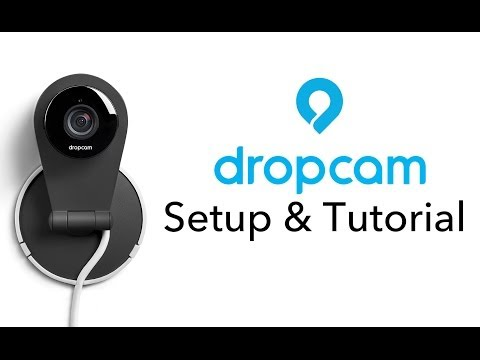 Dropcam Setup & Tutorial