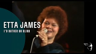 Etta James I 39 D Rather Be Blind Live At Montreux 1975