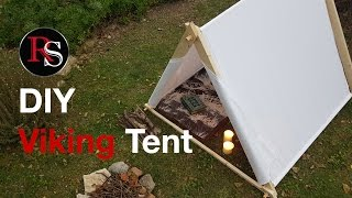 DIY - Making A Viking Canvas Tent