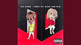 Next (feat. Rich the Kid)