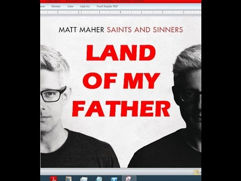 Matt Maher - Land Of My Father