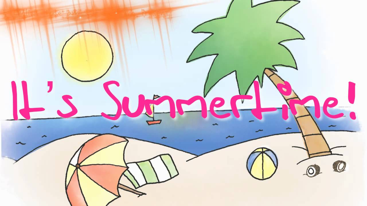 Original Kids Summer Song Youtube