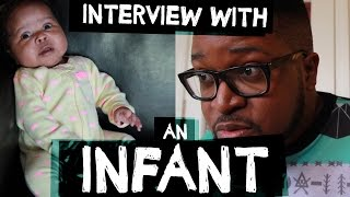 Interview With An Infant