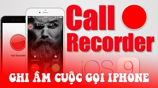 [1001 Tweak]Call Recorder ghi âm cuộc gọi trên iPhone #28