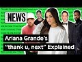 "Lagu Ariana Grande's ""thank u, next"" Explained  Song Stories"