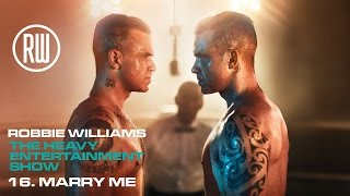 Robbie Williams | Marry Me | The Heavy Entertainment Show