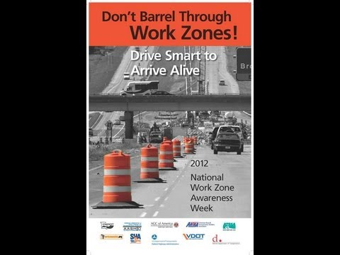 AASHTO | PSA | National Work Zone Awareness Week 2012