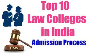 Top 10 Law Colleges in India | How to become India's Best Lawyer