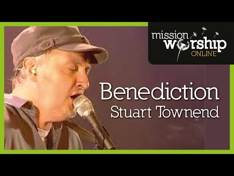 Townend Stuart - May The Peace Benediction