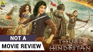 Thugs Of Hindostan | Not A Movie Review | Sucharita Tyagi | Film Companion