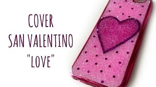 Cover Speciale San Valentino I-phone 6/6s (Make your cover) Arte per Te
