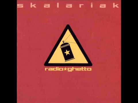 Skalariak - Radio Ghetto (album completo)