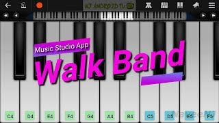 Walk Band - A Musical Instruments App Worth Installing [Android]