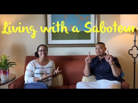 Living With A Saboteur: Part 1 (How to Motivate Your Spouse)