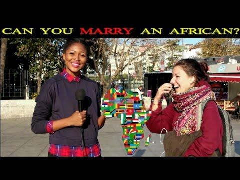 TURKISH REACTIONS: CAN YOU MARRY AN AFRICAN?    TÜRKLERE SORDUK: AFRIKALI ILE EVLENIR MISINIZ?