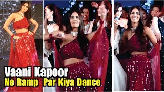 Vaani Kapoor Ramp Walk The Ramp At The Wedding Junction Show 2019 | WAR Actress Vaani Kapoor Dance