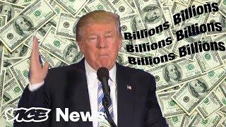 Donald Trump Says Billions And Billions And Billions