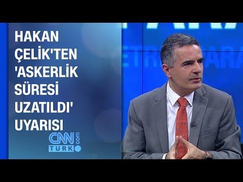 Hakan Çelik'ten 'askerlik süresi uzatıldı' uyarısı