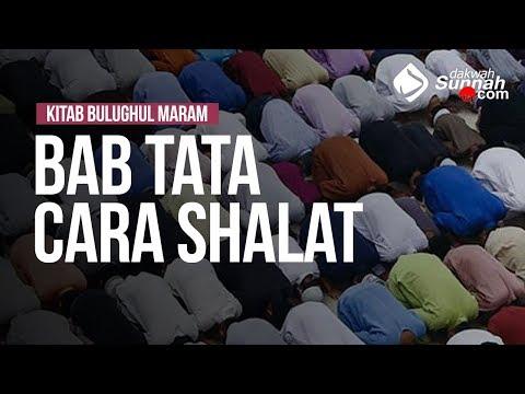 Bab Tata Cara Shalat -  Ustadz Ahmad Zainuddin Al Banjary