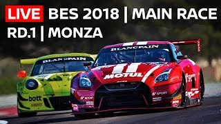 2018 MONZA LIVE - Blancpain Endurance - Main Race - (with AMAZING live chat)