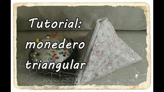 #Tutorial: coser un monedero triangular