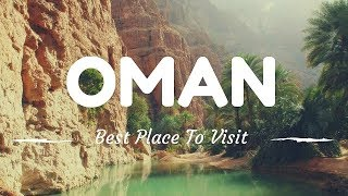 OMAN travel guide, 10 best places in oman that you must visit !!