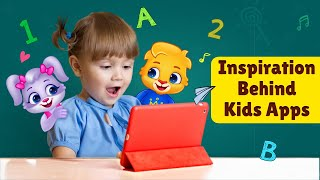 Inspiration Behind Kids Apps - #PassionProject by RV AppStudios