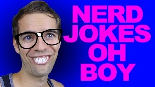 NERDIEST JOKES (YIAY #141)