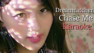 Dream Catcher - Chase Me [Instrumental - Backup Vocals]