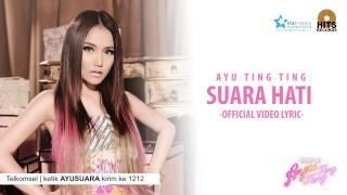 Ayu Ting Ting Suara Hati Official Lyric Video