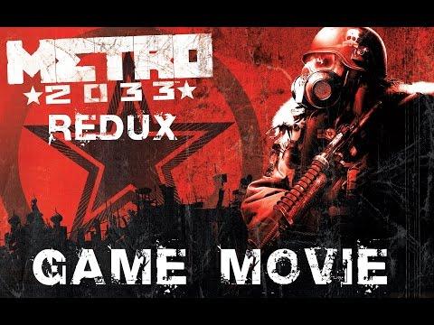 Metro 2033 Redux Game Movie (All Cutscenes) 1080p HD