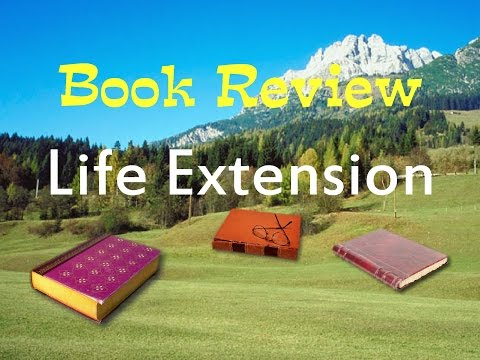 Book Review of Life Extension by Durk Pearson and Sandy Shaw