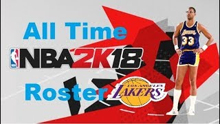 NBA 2K18 Roster Edit All Time Los Angeles Lakers