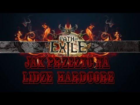 Path Of Exile: Porady! Jak Nie Zginąć Na Lidze HC