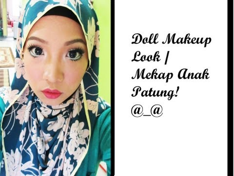 Doll Makeup Look/Mekap Anak Patung