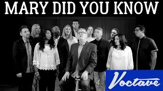 Mary Did You Know Voctave Feat Mark Lowry