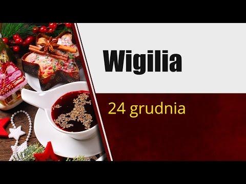 Wigilia (Wieczór Wigilijny) - 24 Grudnia.