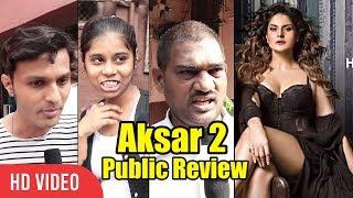 Aksar 2 Movie Public Review   First Day First Show   Zareen Khan, Gautam Rode