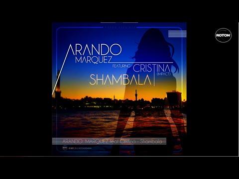 Sonerie telefon » Arando Marquez feat. Cristina (Impact) – Shambala (Radio Edit)