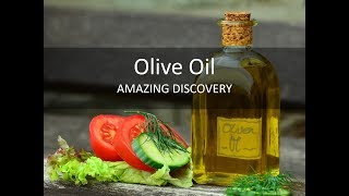 Olive Oil discovery