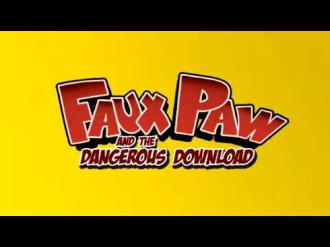 Faux Paw's Dangerous Download Trailer