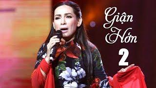Phi Nhung 2018 | LK Giận Hờn 2 | Nhạc Vàng Trữ Tình Chọn Lọc Hay Nhất