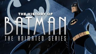 The History of Batman The Animated Series: Dark, Gritty & Wildly Influential