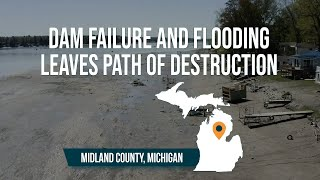 """A whole town destroyed"" Michigan flooding and dam failures leaves path of destruction"